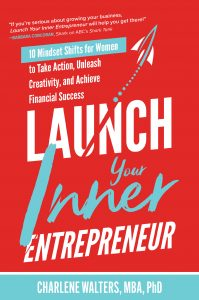 launch your inner entreprenuer by Charlene Walters