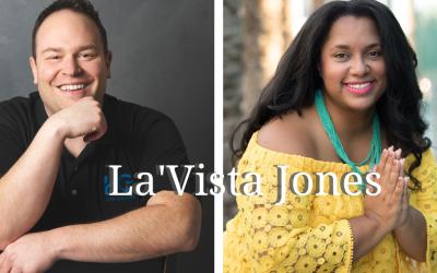 Episode 44: Balancing Your Entrepreneurial Life with La'Vista Jones