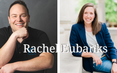 Episode 49: Crafting Your Message with Rachel Eubanks
