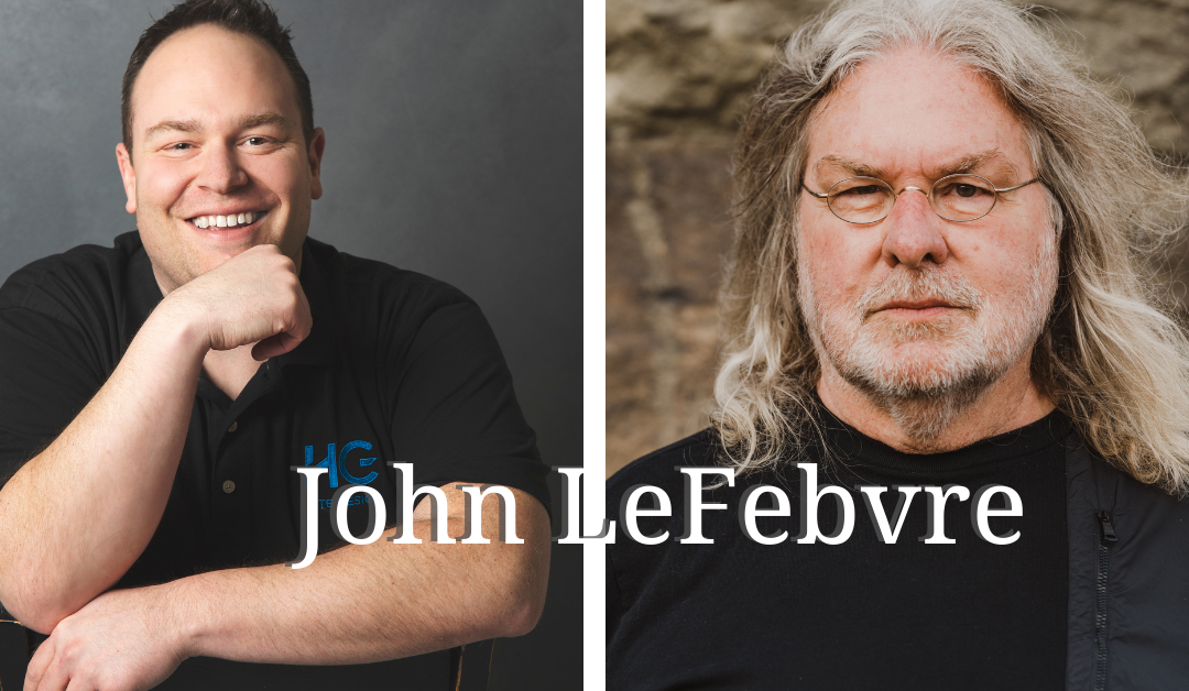 Episode 52: Sharing Your Wealth with John Lefebvre