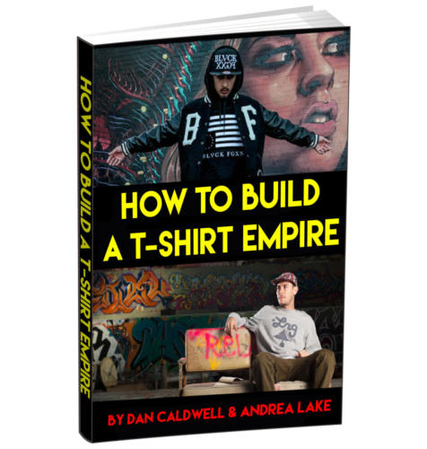 How to Build a T-Shirt Empire Book Cover